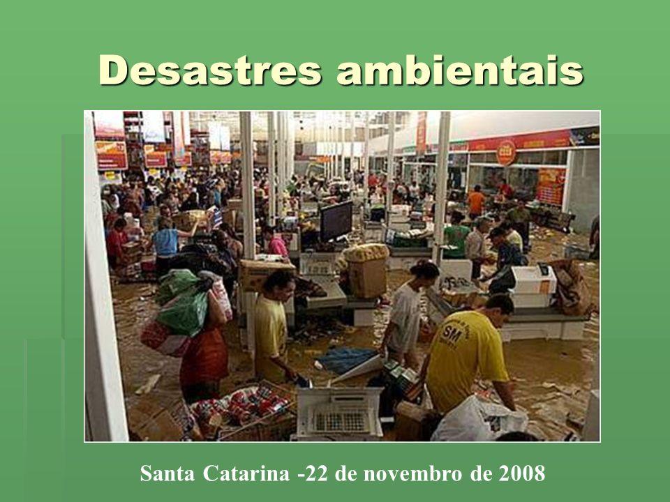 Santa Catarina -22 de novembro de 2008