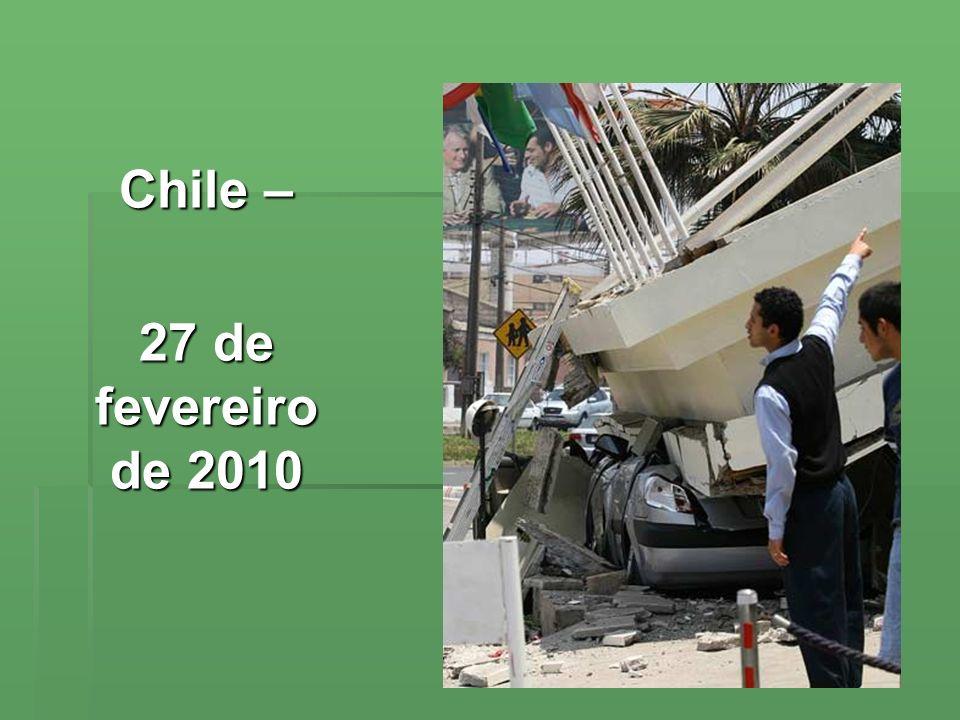Chile – 27 de fevereiro de 2010