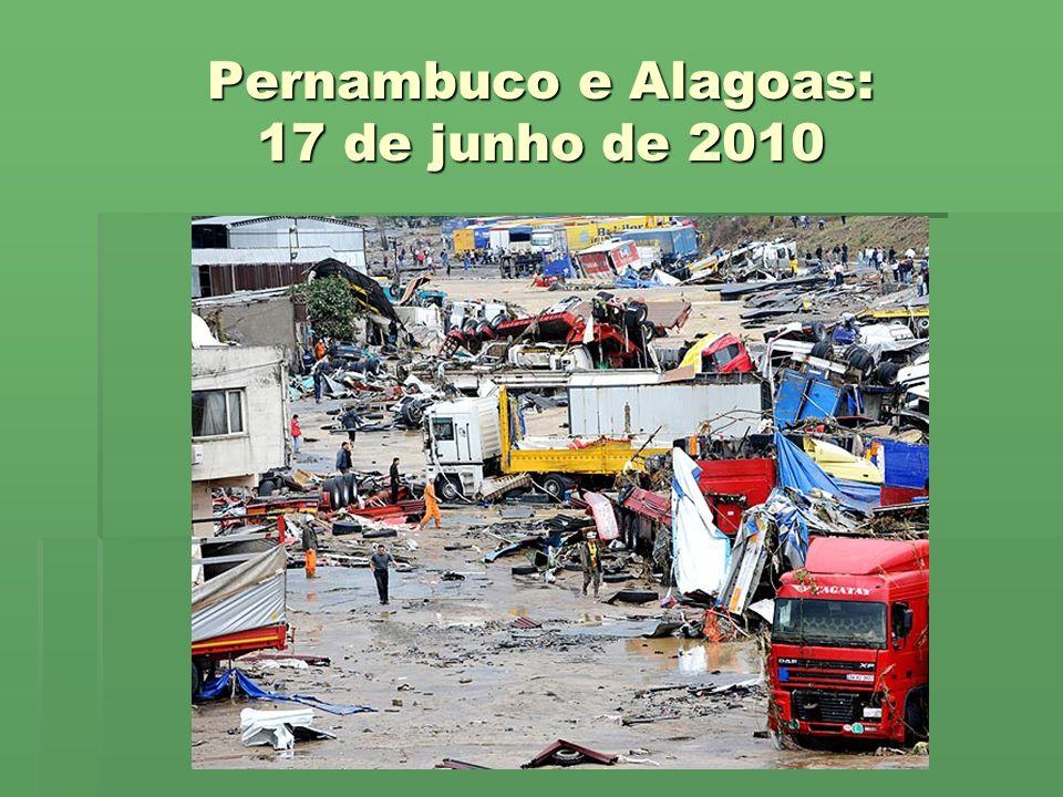 Pernambuco e Alagoas: 17 de junho de 2010