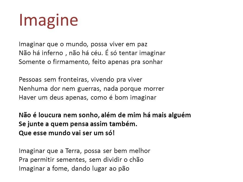 Imagine Imaginar que o mundo, possa viver em paz