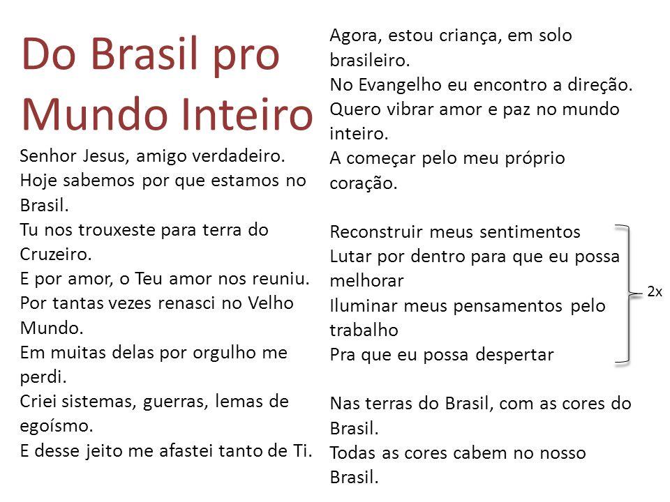 Do Brasil pro Mundo Inteiro