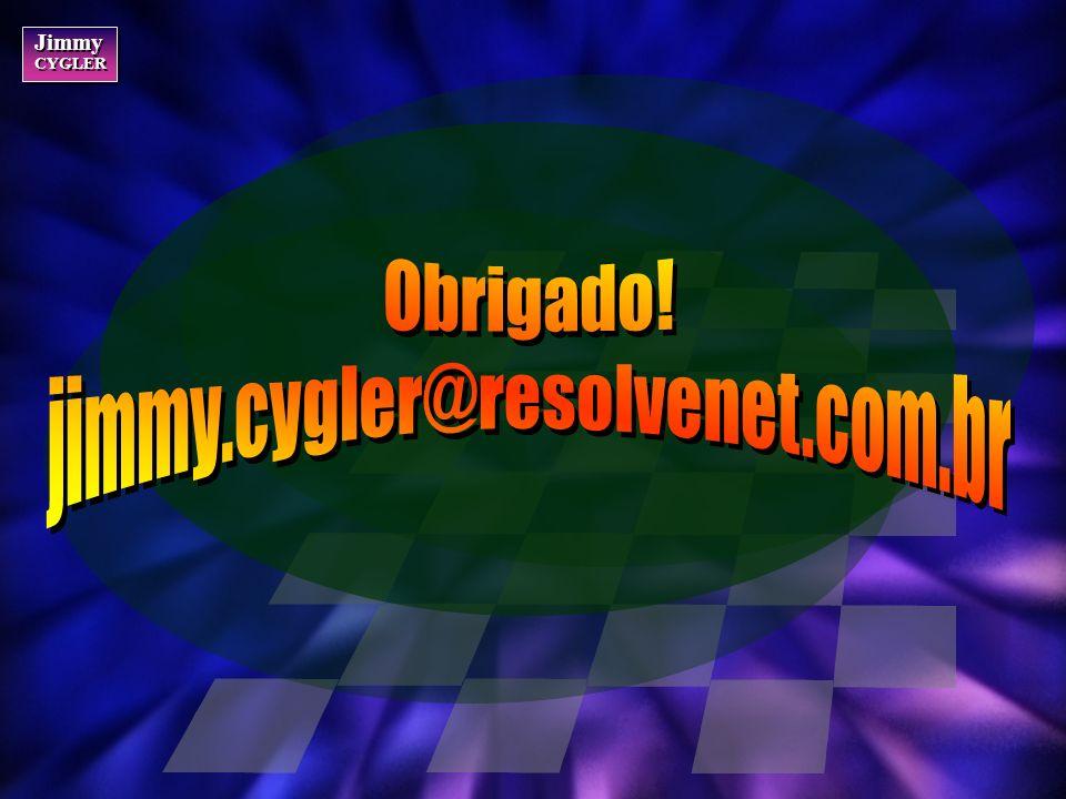 Obrigado! jimmy.cygler@resolvenet.com.br