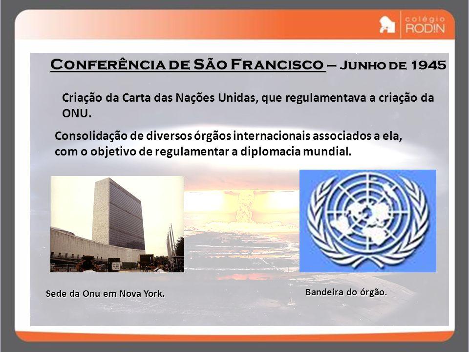 Conferência de São Francisco – Junho de 1945