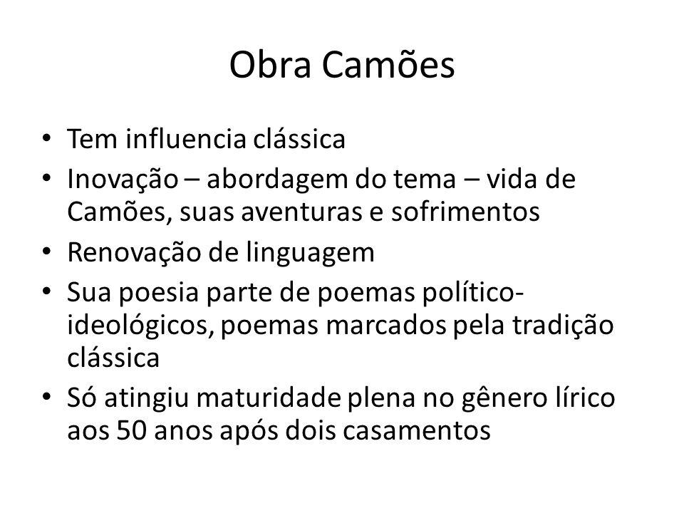 Obra Camões Tem influencia clássica