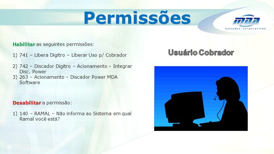 Permissões Usuário Cobrador Habilitar as seguintes permissões: