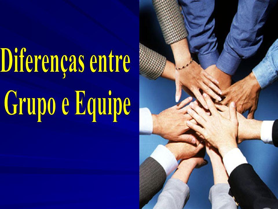 Diferenças entre Grupo e Equipe
