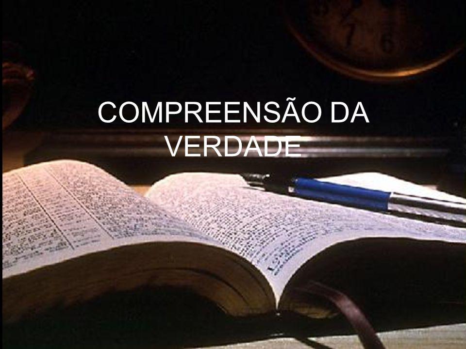 COMPREENSÃO DA VERDADE