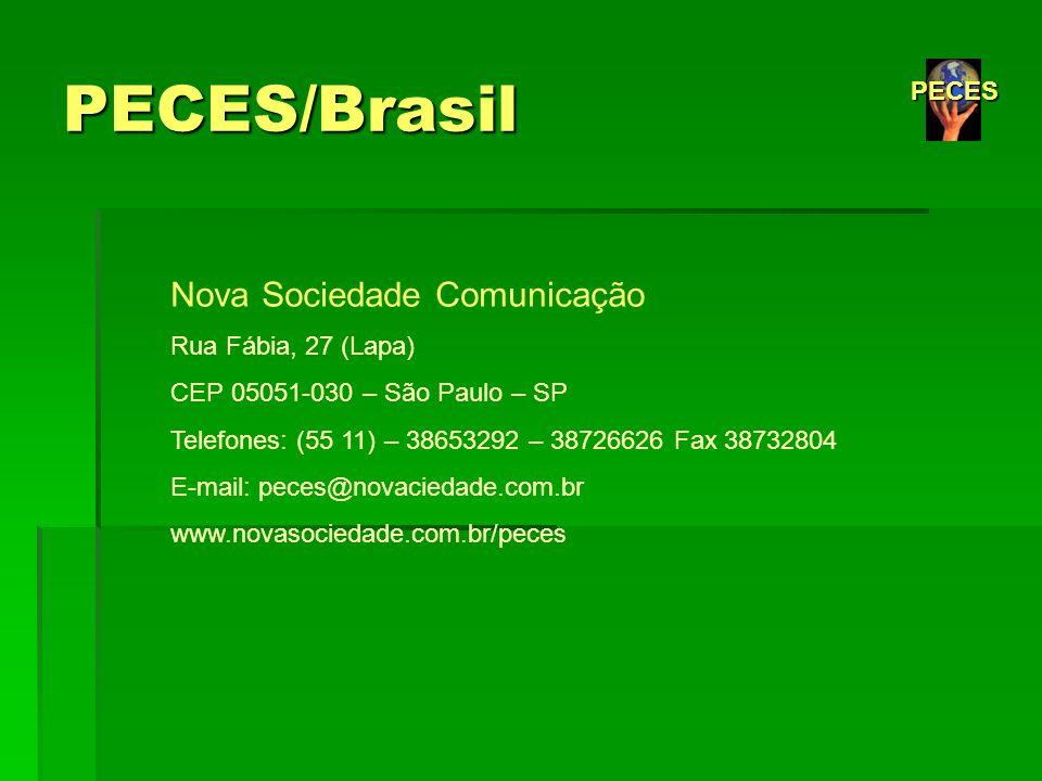 PECES/Brasil Nova Sociedade Comunicação PECES Rua Fábia, 27 (Lapa)