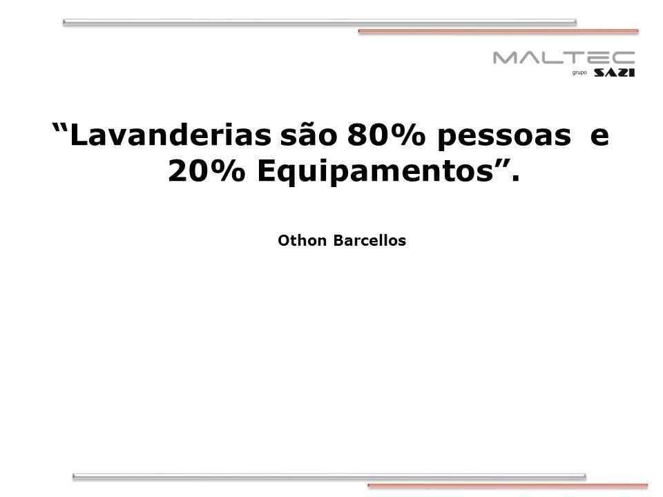 Lavanderias são 80% pessoas e 20% Equipamentos .