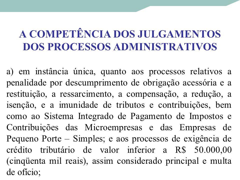 A COMPETÊNCIA DOS JULGAMENTOS DOS PROCESSOS ADMINISTRATIVOS