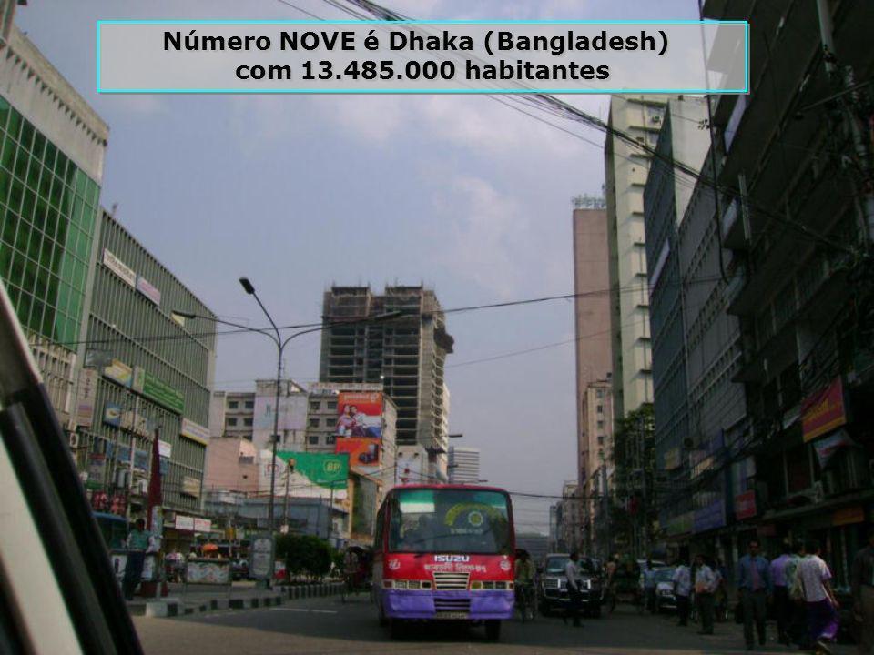 Número NOVE é Dhaka (Bangladesh)