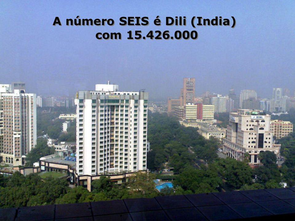 A número SEIS é Dili (India)