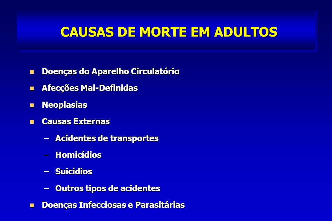 CAUSAS DE MORTE EM ADULTOS