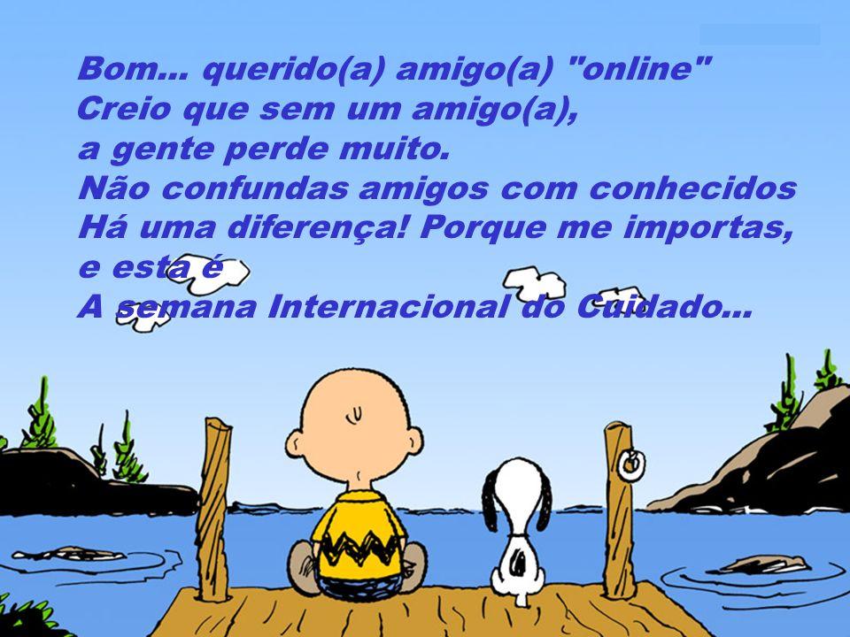 A semana Internacional do Cuidado...