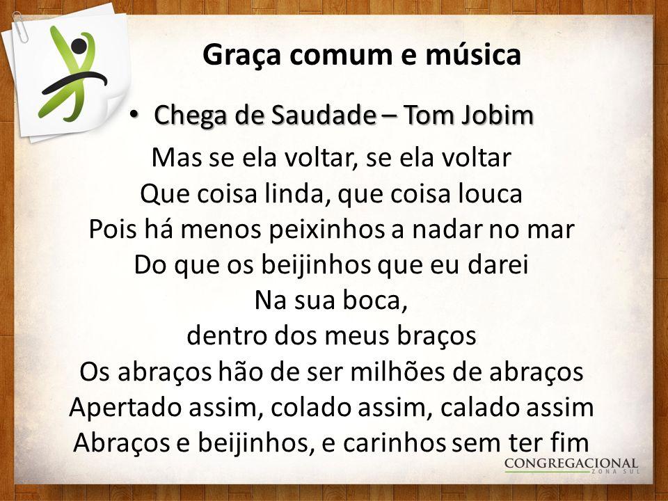 Chega de Saudade – Tom Jobim