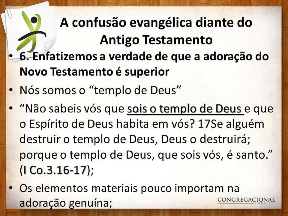 A confusão evangélica diante do Antigo Testamento