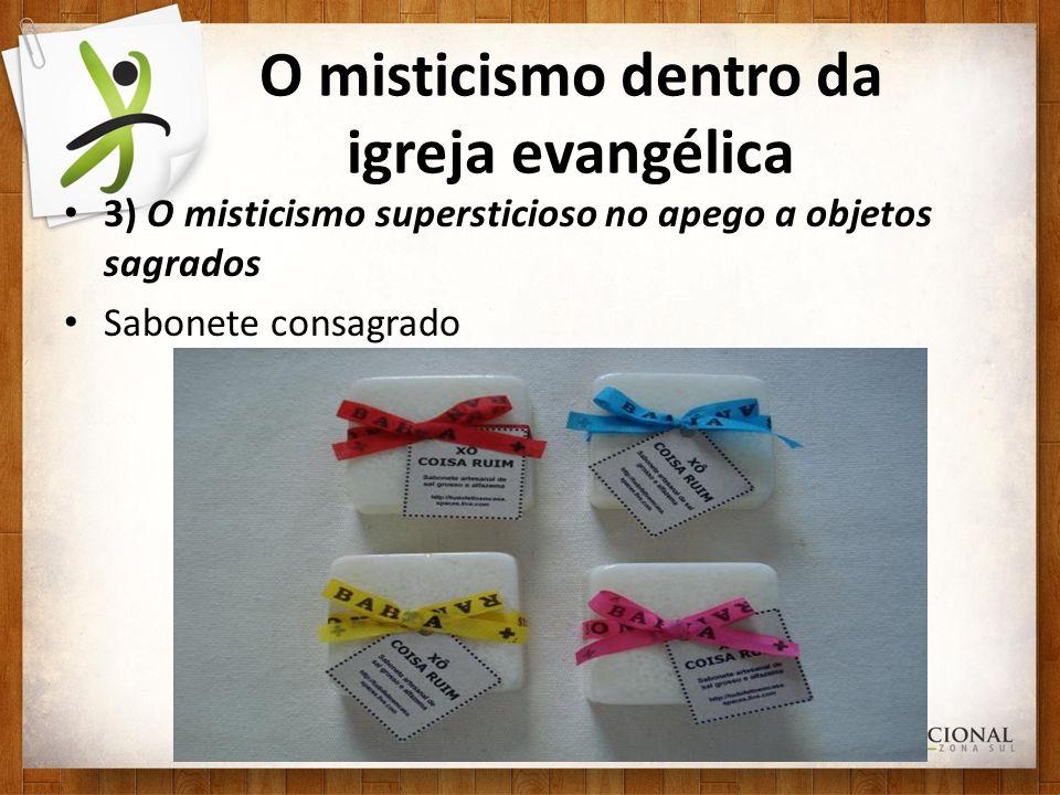 O misticismo dentro da igreja evangélica