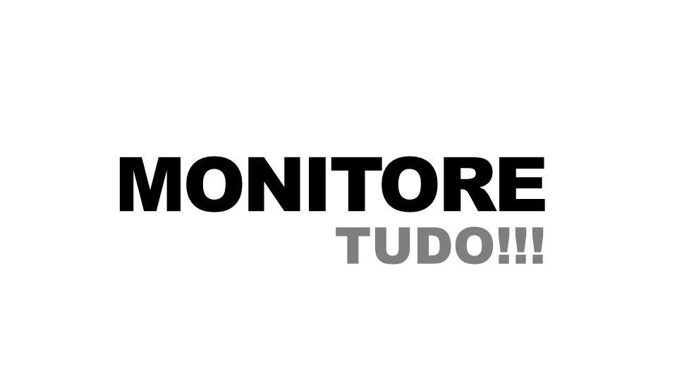 MONITORE TUDO!!!