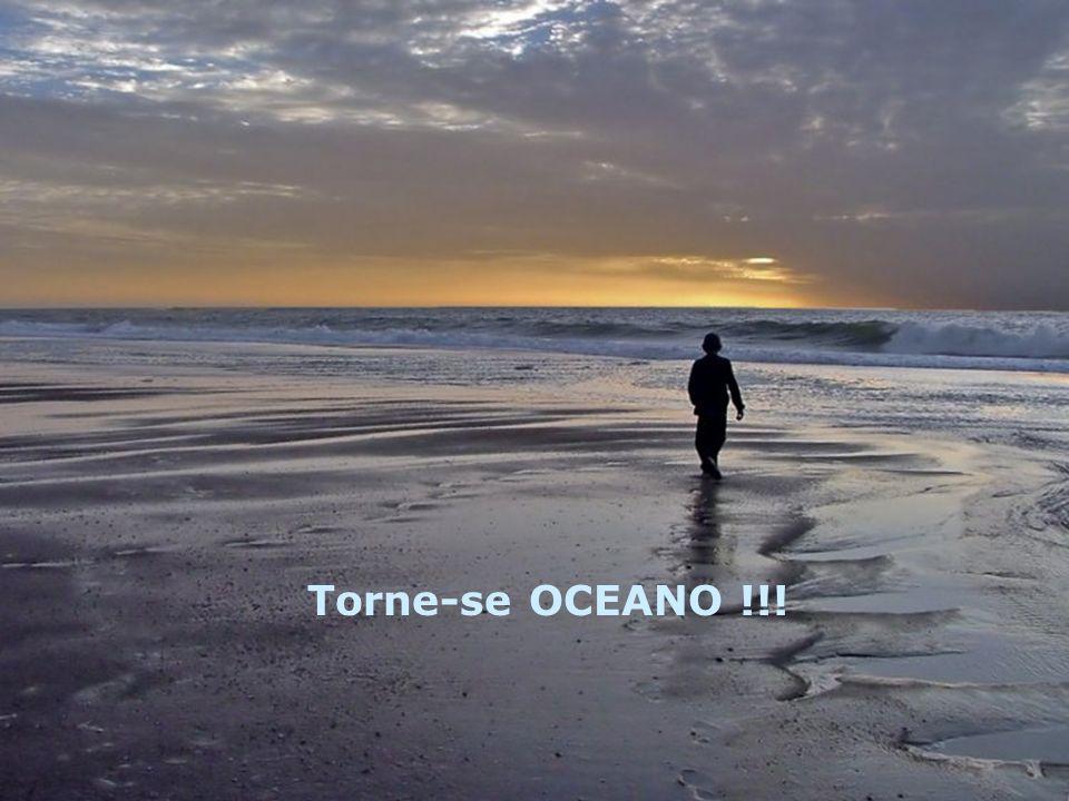 Torne-se OCEANO !!!