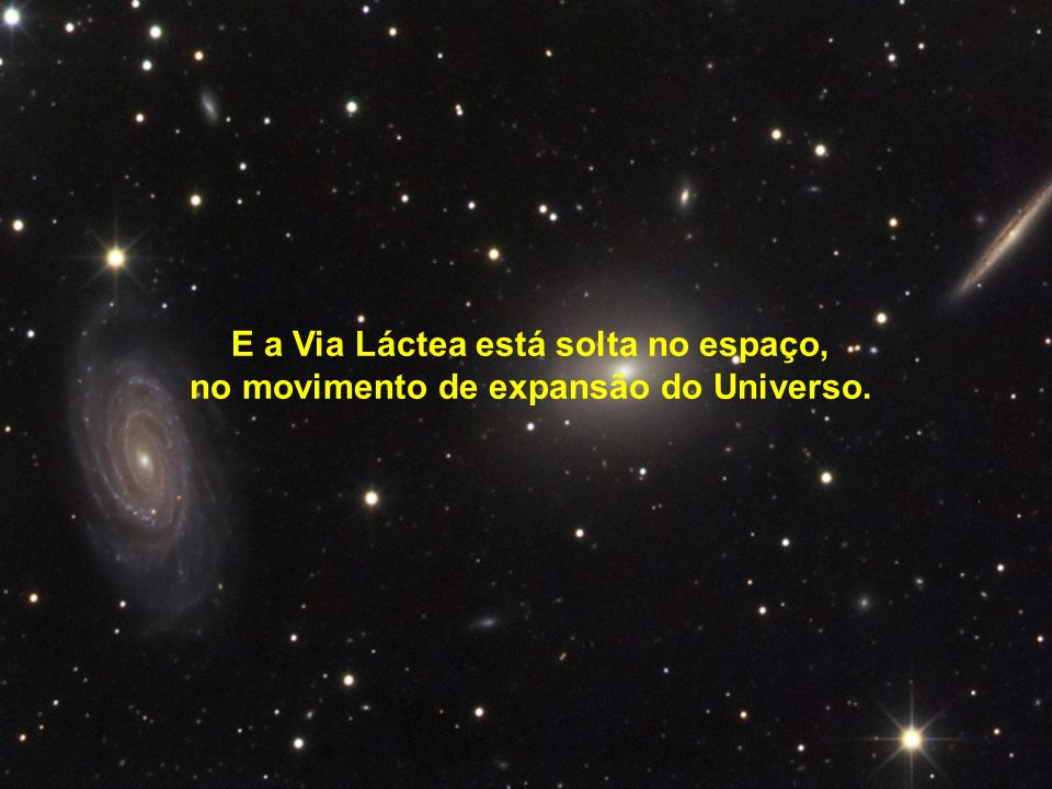 no movimento de expansão do Universo.