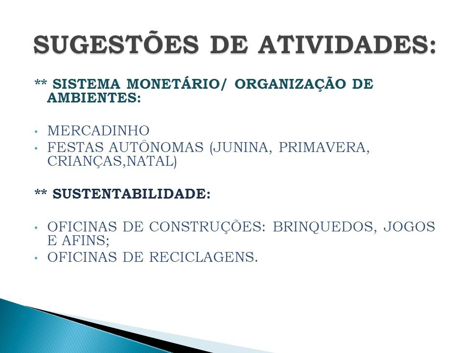 SUGESTÕES DE ATIVIDADES:
