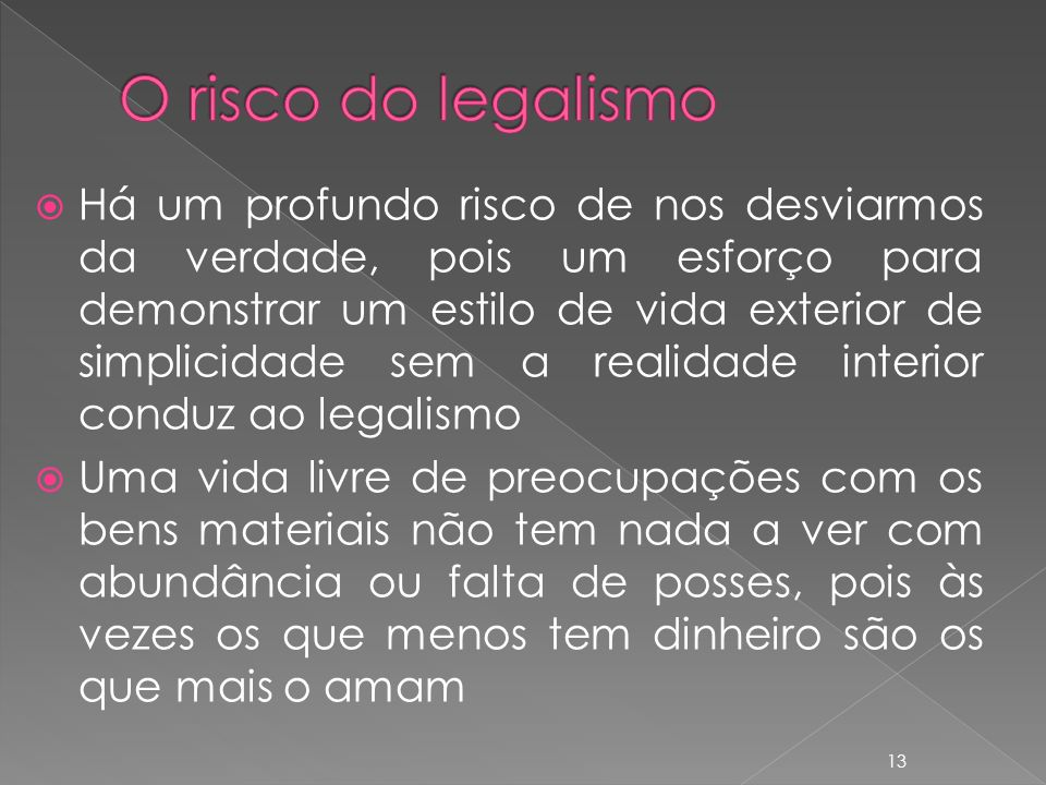 O risco do legalismo
