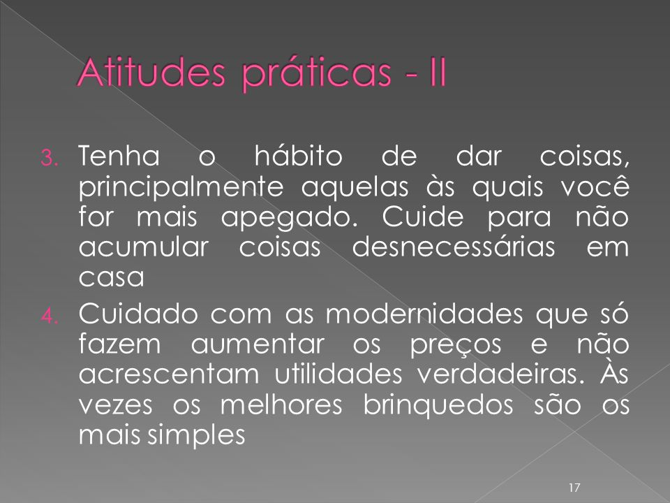 Atitudes práticas - II
