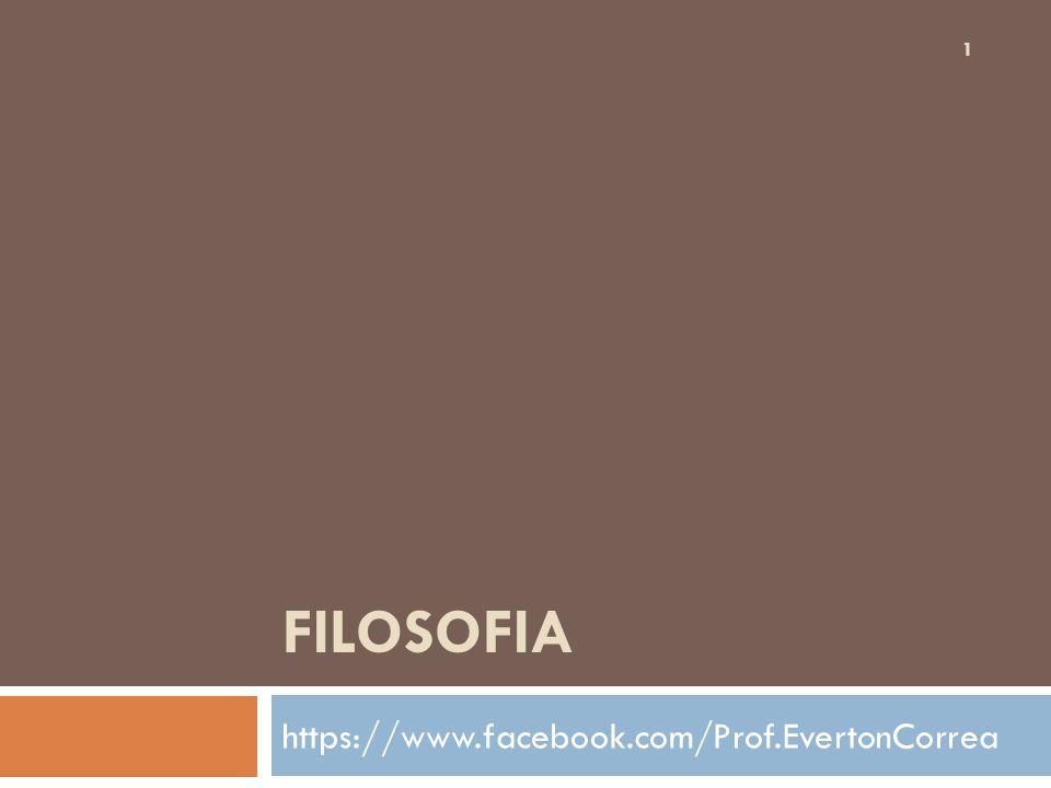 Filosofia https://www.facebook.com/Prof.EvertonCorrea