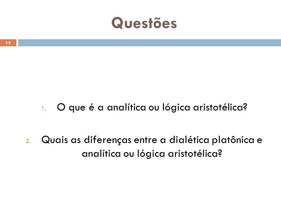 O que é a analítica ou lógica aristotélica