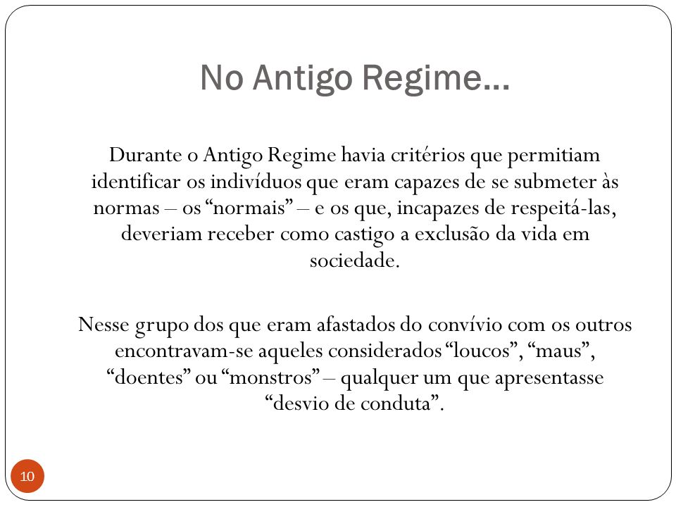 No Antigo Regime...