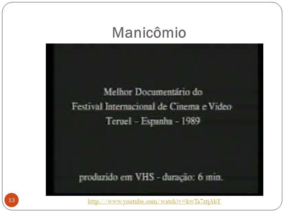 Manicômio http://www.youtube.com/watch v=kwTa7ztjAbY