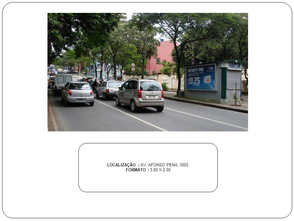 LOCALIZAÇÃO : AV. AFONSO PENA, 3002