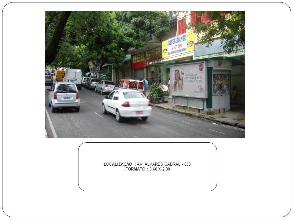 LOCALIZAÇÃO : AV. ALVARES CABRAL - 888