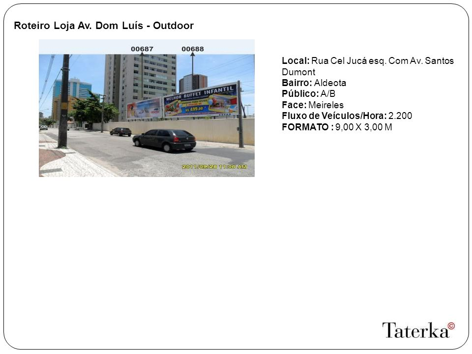 Roteiro Loja Av. Dom Luís - Outdoor