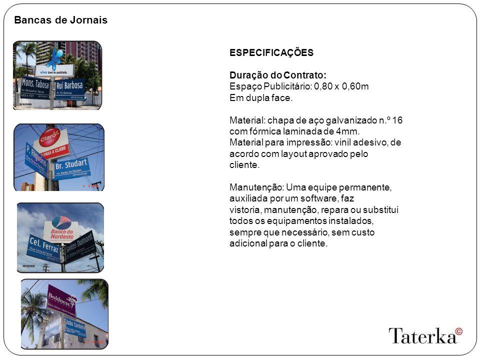 Bancas de Jornais ESPECIFICAÇÕES Duração do Contrato: