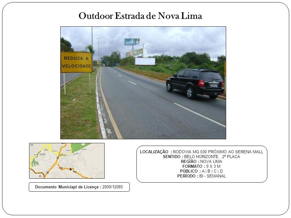 Outdoor Estrada de Nova Lima