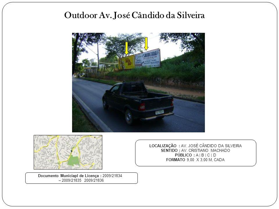 Outdoor Av. José Cândido da Silveira