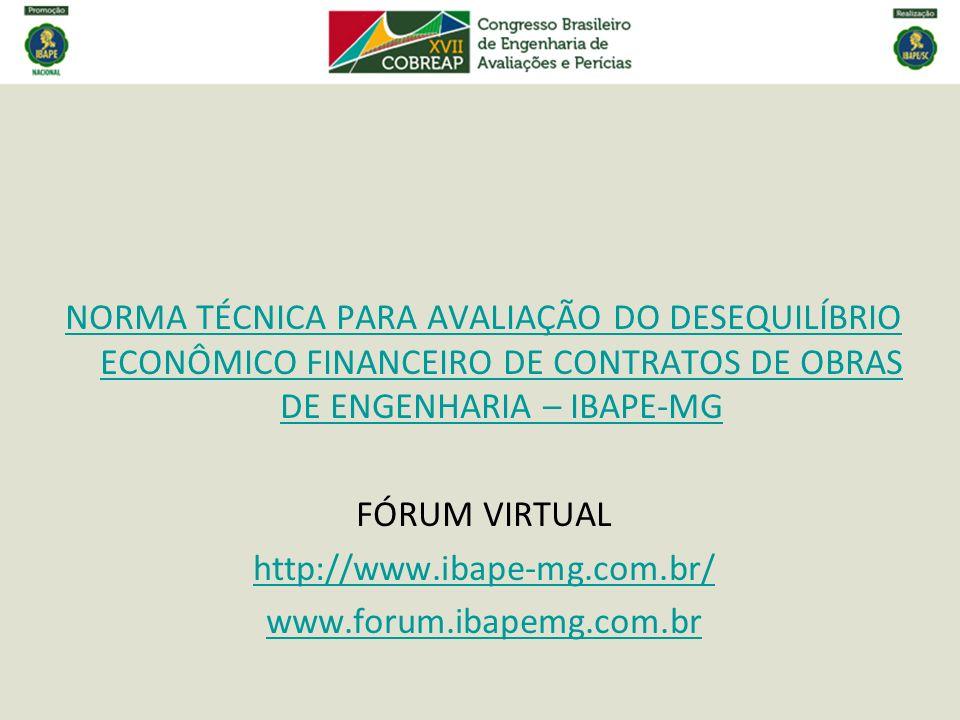 NORMA TÉCNICA PARA AVALIAÇÃO DO DESEQUILÍBRIO ECONÔMICO FINANCEIRO DE CONTRATOS DE OBRAS DE ENGENHARIA – IBAPE-MG
