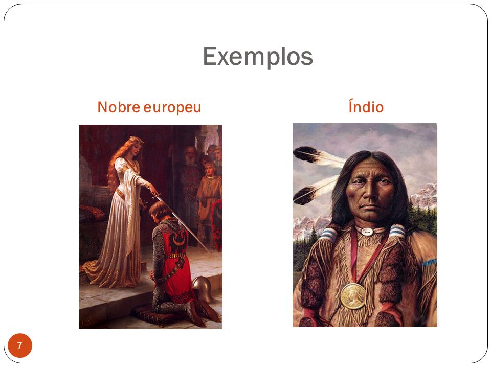 Exemplos Nobre europeu Índio