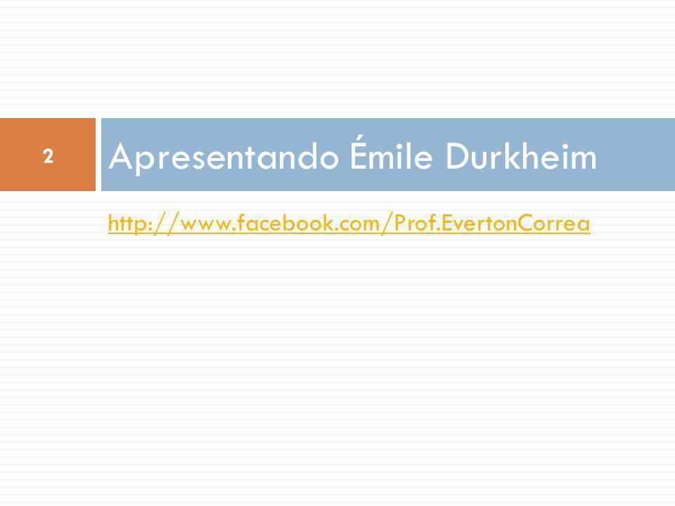 Apresentando Émile Durkheim