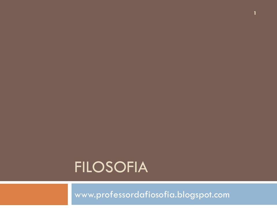 filosofia www.professordafiosofia.blogspot.com