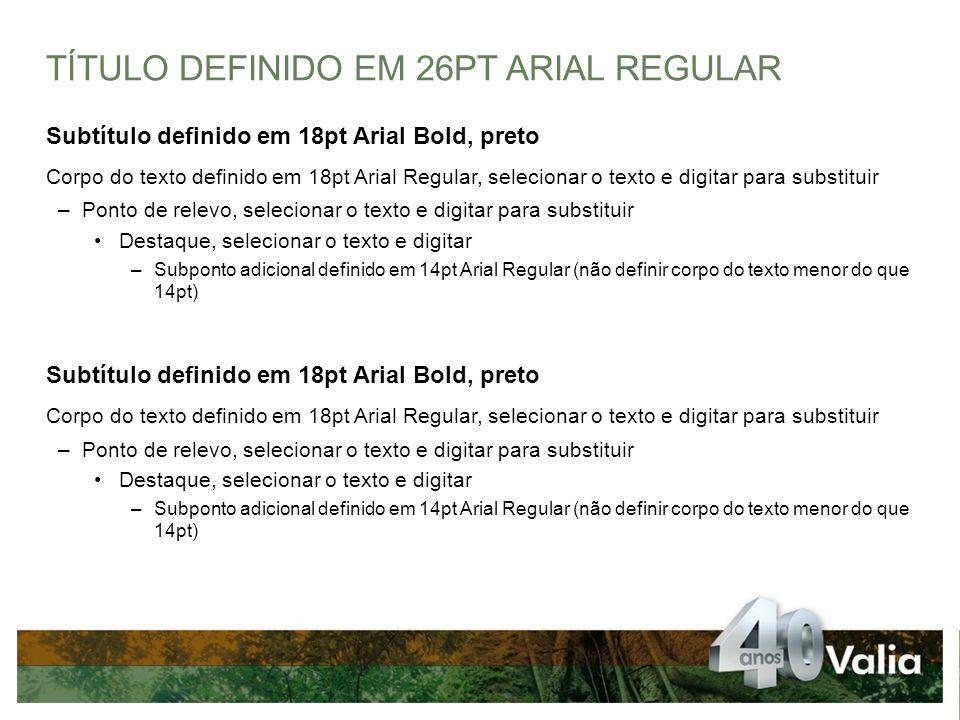 TÍTULO DEFINIDO EM 26PT ARIAL REGULAR