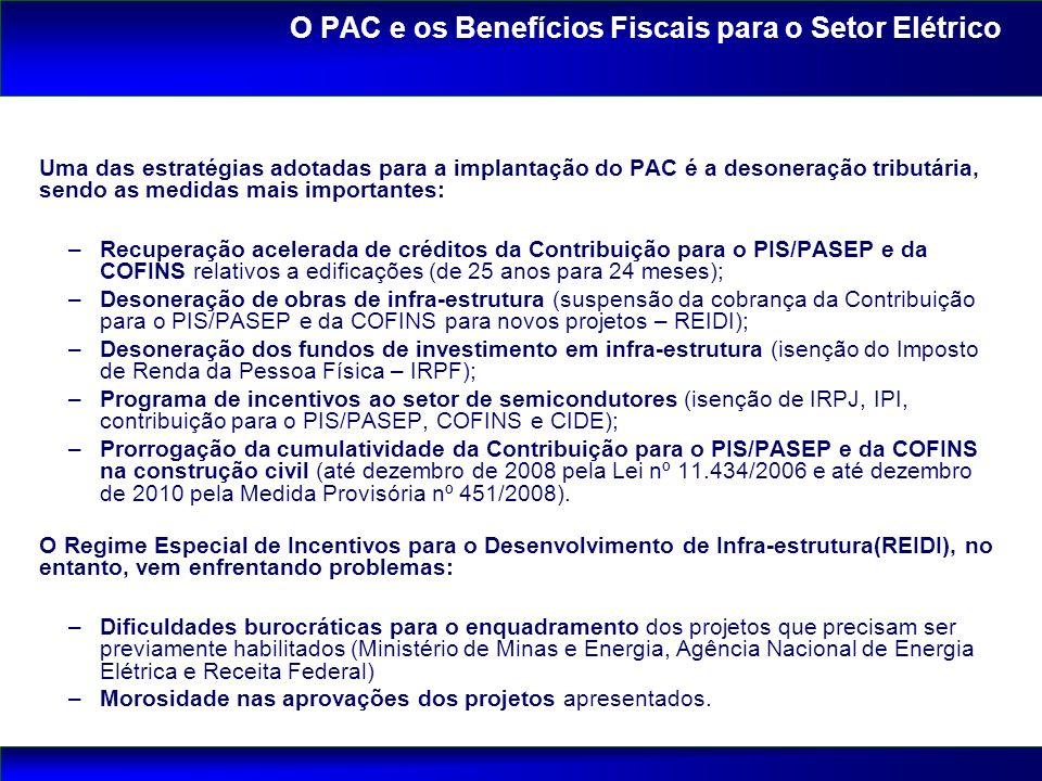 O PAC e os Benefícios Fiscais para o Setor Elétrico