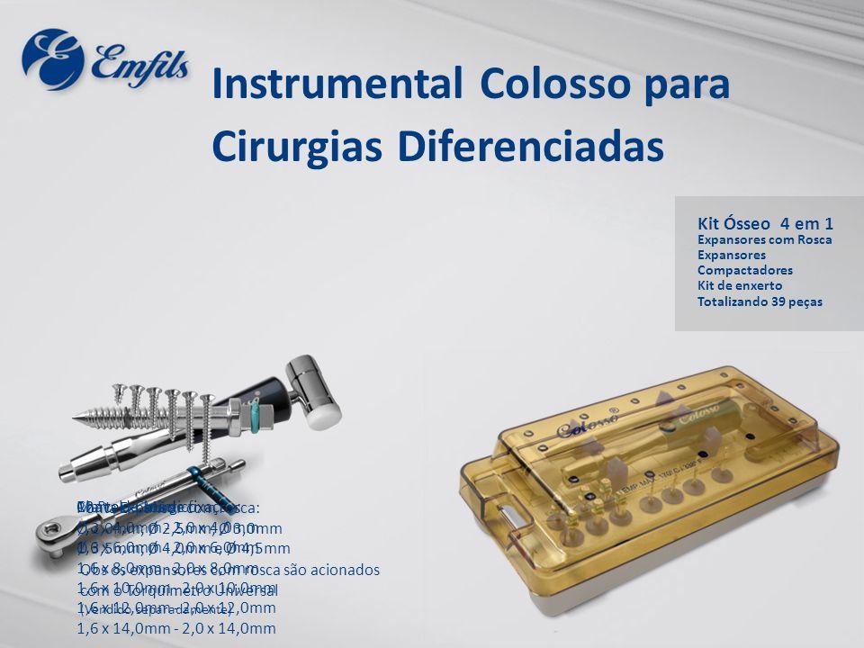 Instrumental Colosso para Cirurgias Diferenciadas