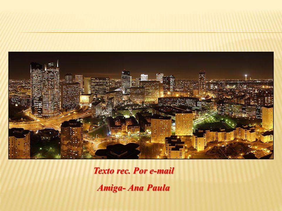 Texto rec. Por e-mail Amiga- Ana Paula