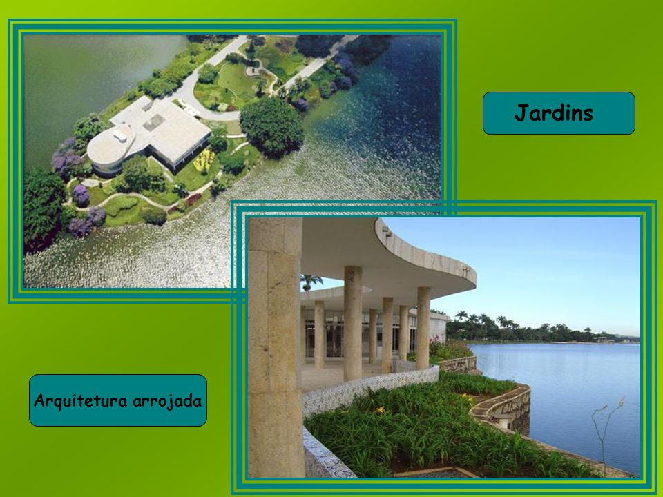 Jardins Arquitetura arrojada