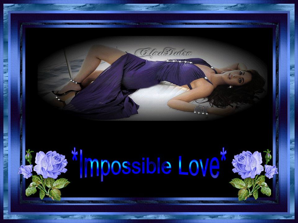 *Impossible Love*