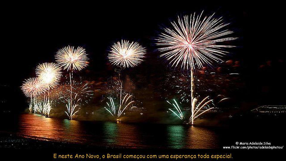 E neste Ano Novo, o Brasil começou com uma esperança toda especial.