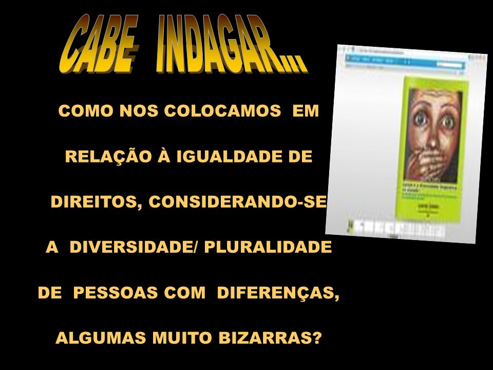 RELAÇÃO À IGUALDADE DE DIREITOS, CONSIDERANDO-SE