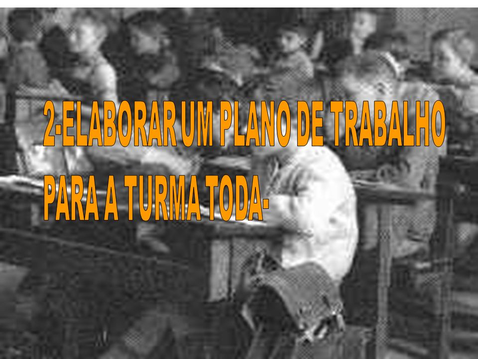 2-ELABORAR UM PLANO DE TRABALHO